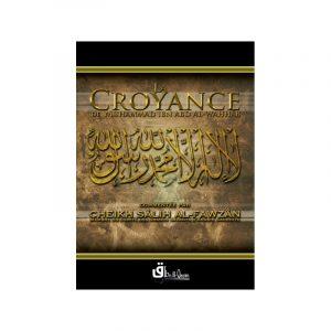 La Croyance de Muhammad Ibn Abdel Wahab - Cheikh Al Fawzan
