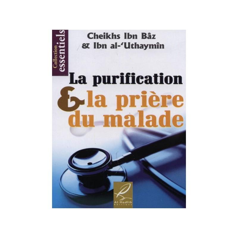 La Purification et la prière du malade - Cheikh Ibn Baz & Ibn Al Uthaymin