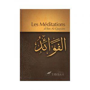 Les méditations d'Ibn Al Qayyim - Al Fawa-id