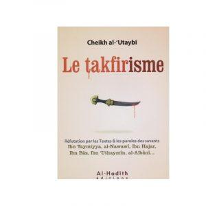 Le takfirisme - Sheykh Al Utaybi -