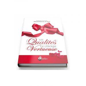 Les Qualités de l'épouse vertueuse - Sheykh Abdelmuhssin Al 'Abbad Al Badr