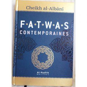 Fatwas contemporaines - Sheykh Al Albani