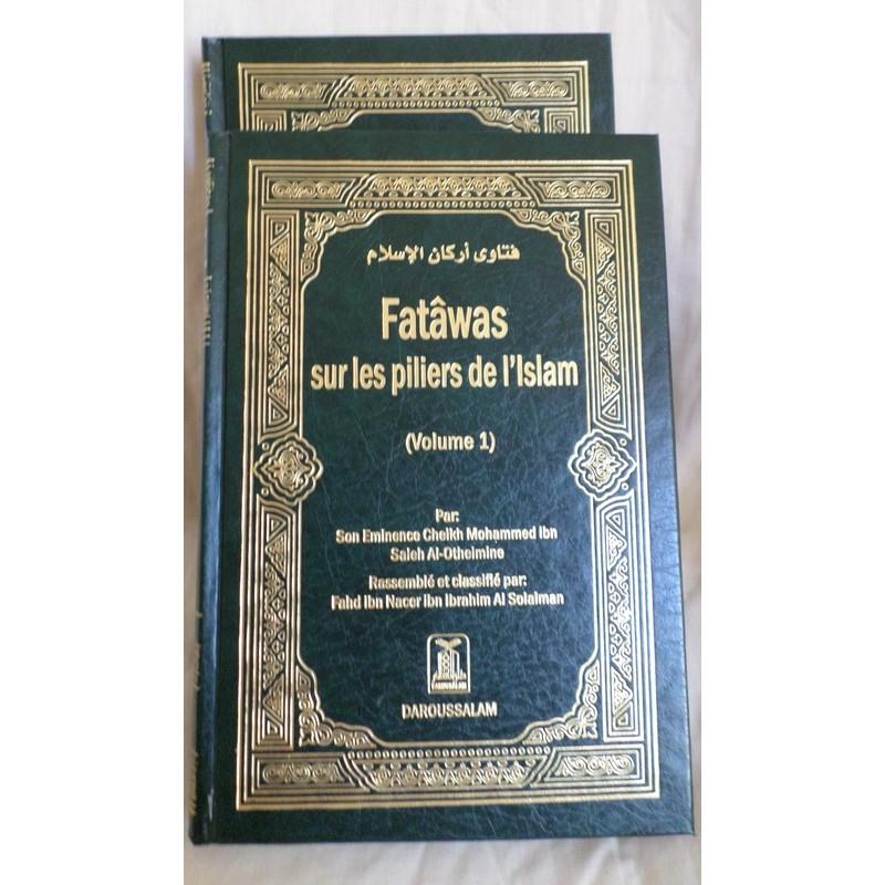 Fatwas sur les piliers de l'Islam - Sheykh Al Utheymine - 2 tomes