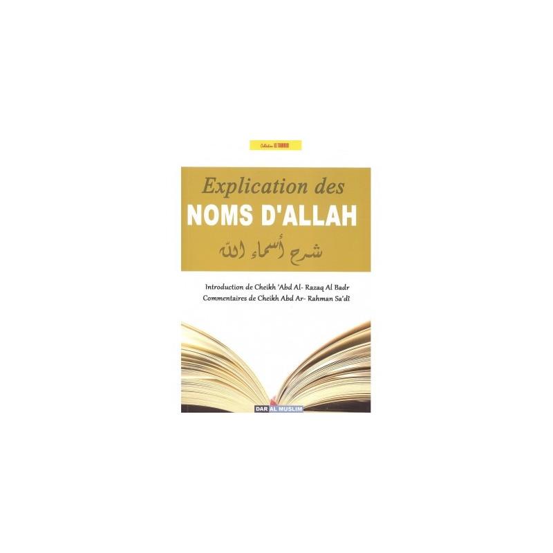 Explication des noms d'Allah - Commentaires Sheykh Sa'di