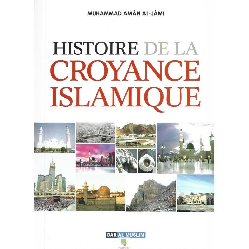 Histoire de la croyance Islamique : Les sectes ( émergences - croyances - fondateurs )- Sheykh Al Jami
