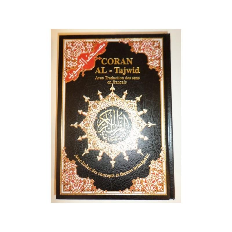 Coran Al Tajwid - Avec traduction des sens en français