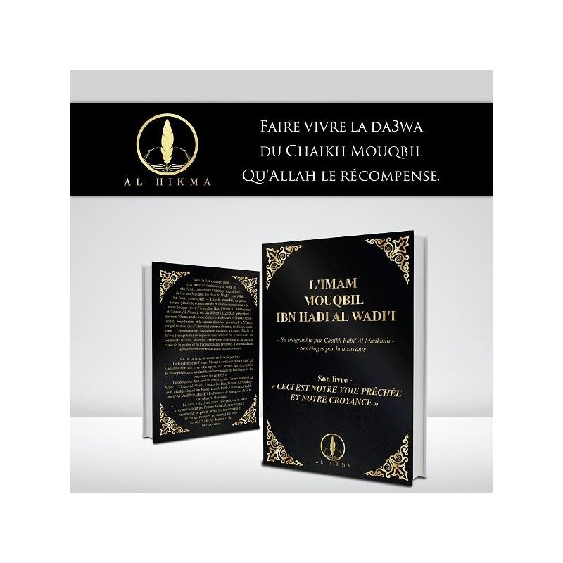 L'Imam Mouqbil ibn Hadi Al Wadi'i - éditions Hikma