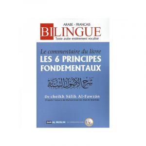 """Le Commentaire du Livre """" Les 6 Principes Fondamentaux """" - Bilingue"""