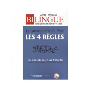 """Le Commentaire du Livre """" Les 4 Règles """" - Bilingue"""