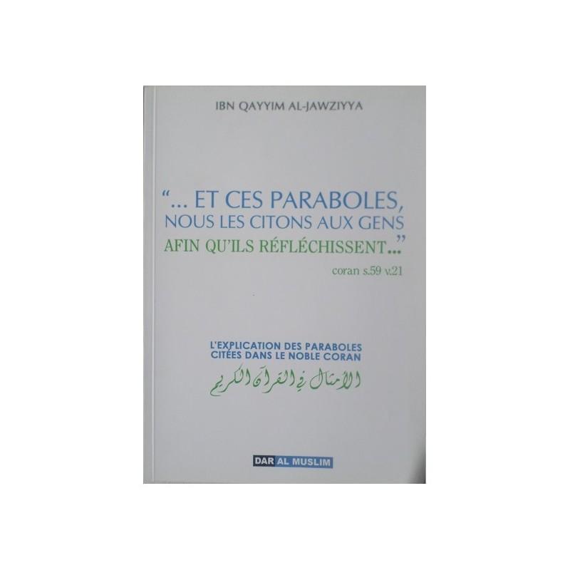 L'explication des Paraboles citées dans le Noble Coran - Ibn Al Qayyim