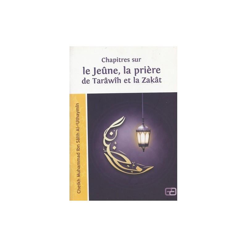Chapitres sur le jeûne, la prière de Tarawih, et la Zakat