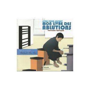 Mon livre des ablutions - Version Garçon