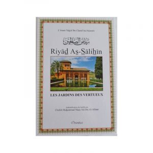 Riyad As-Salihin - Le Jardin des vertueux