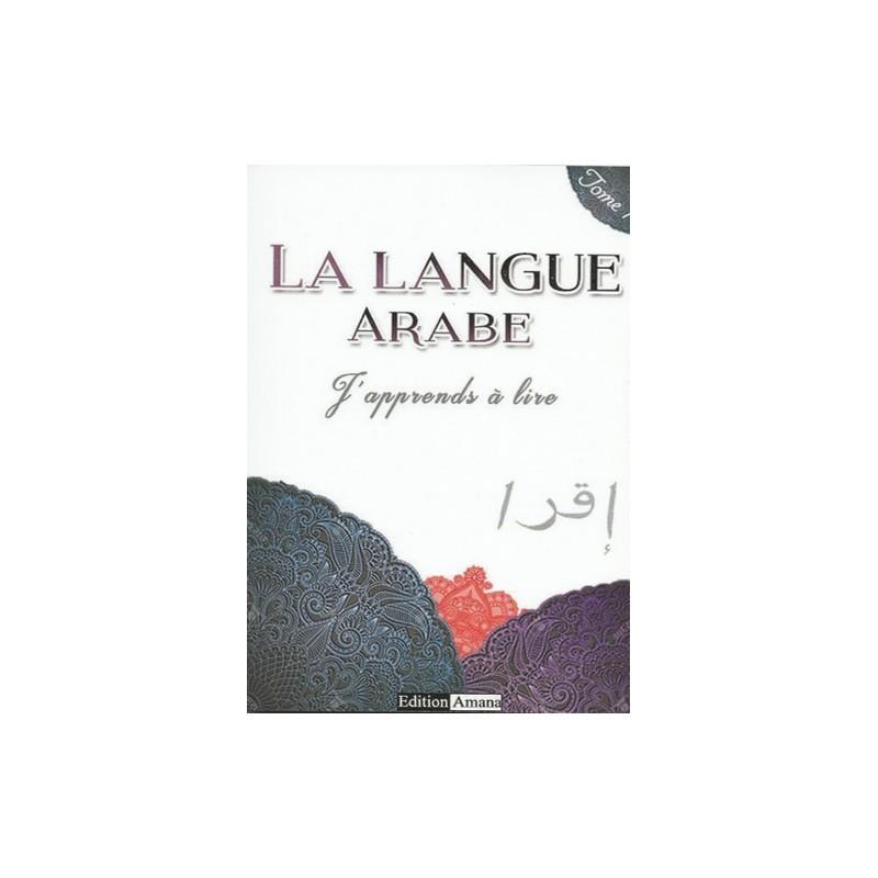 J'apprends à lire la langue arabe