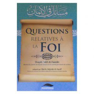 Questions relatives à la foi - Sheykh Al Fawzan