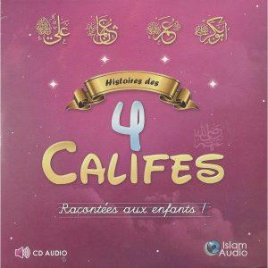 Histoires des 4 califes racontées aux enfants - CD audio