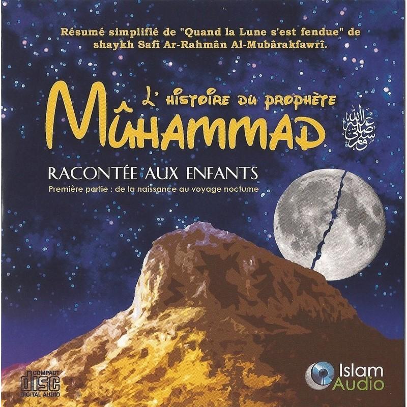 L'histoire du prophète Muhammed racontée aux enfants