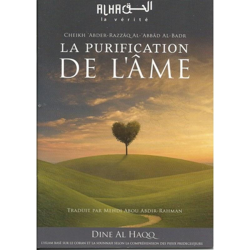 La purification de l'âme - Sheykh Abderrazzaq Al 'Abbad Al Badr
