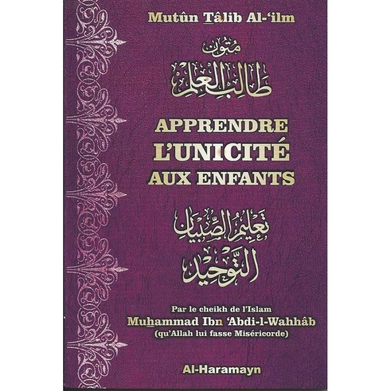 Les trois fondements et leurs preuves - Mutûn Talib Al-'ilm