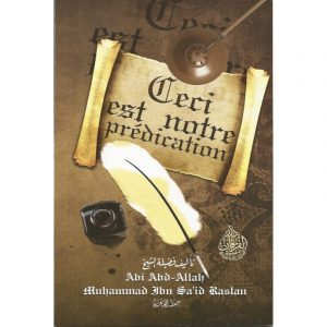 Ceci est notre prédication - Sheikh Raslan