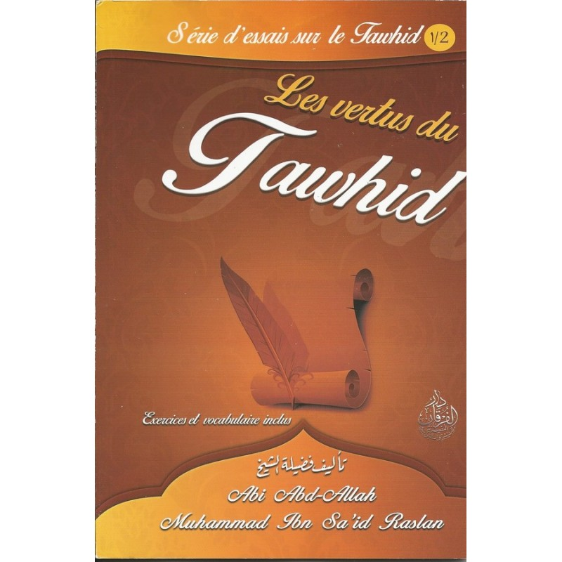Les vertus du tawhid - Sheikh Raslan