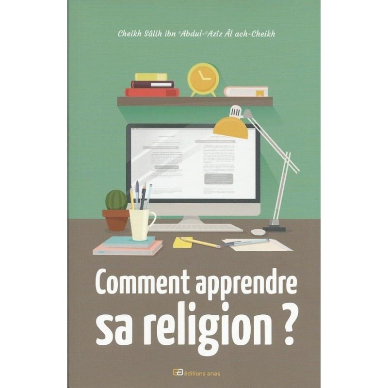 Comment apprendre sa religion
