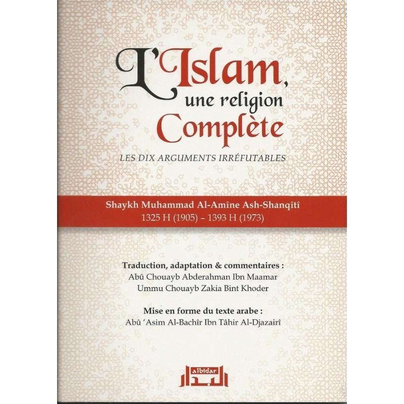 L'Islam une religion complète - les dix arguments irréfutables