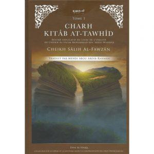 Charh Kitab At-Tawhid - Tome 1