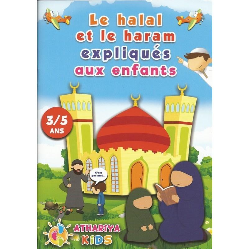 Le halal et le haram expliqués aux enfants - 3/5 ans