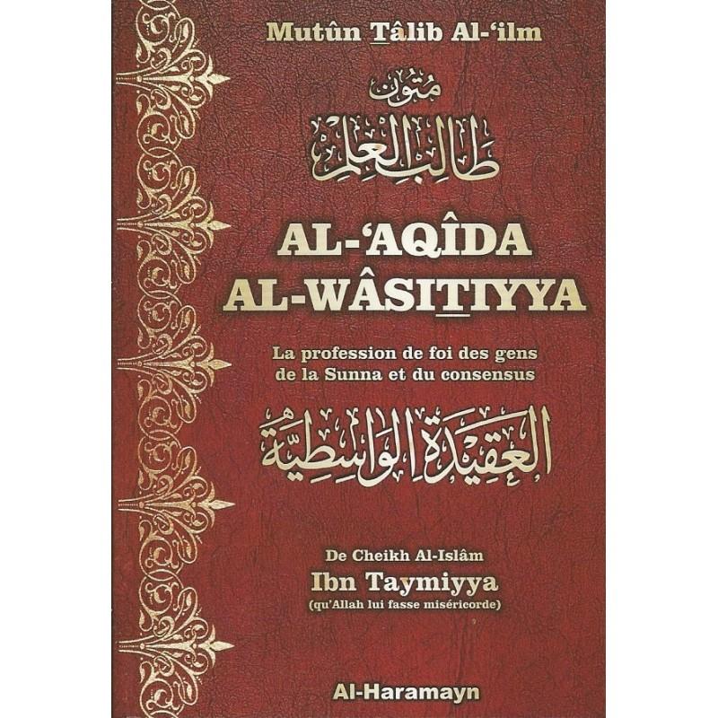 Al-'Aqida Al-wâsitiyya - Mutûn Talib Al-'ilm