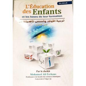 L'éducation des enfants et les bases de leur formation
