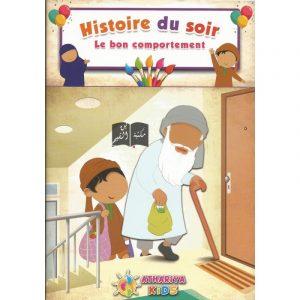 Histoire du soir - Le bon comportement - Athariya Kids