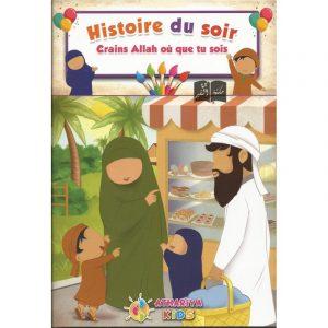 Histoire du soir - Crains Allah où que tu sois - Athariya Kids