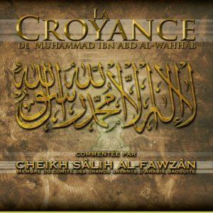 La Croyance de Muhammad Ibn Abdel Wahab