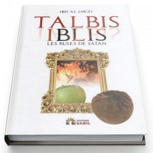Talbis Iblis - Les ruses de satan - Al Imam Ibn Al Jawzi