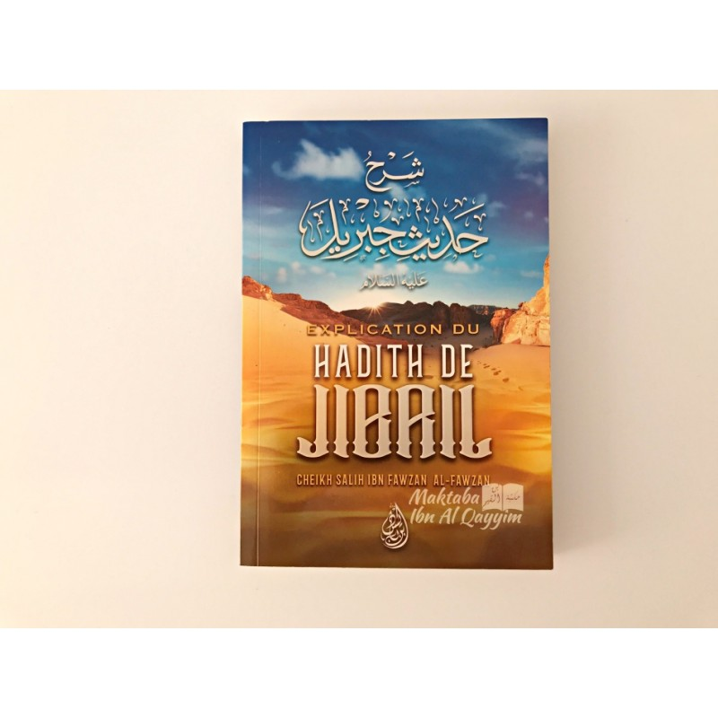Explication du Hadith de Jibril