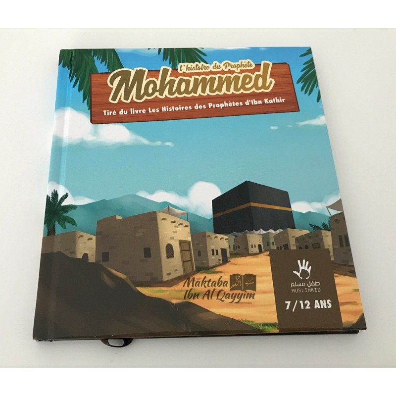 L'histoire du prophète Mohammed - 7/12 ans