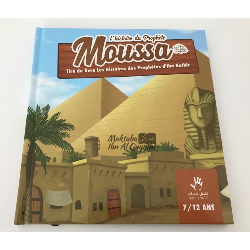 L'histoire du prophète Moussa - 7/12 ans