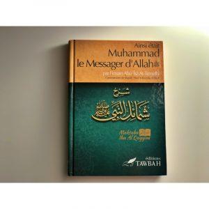 Ainsi était Muhammed Le Messager d'Allah