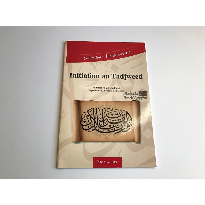 Initiation au Tadjweed